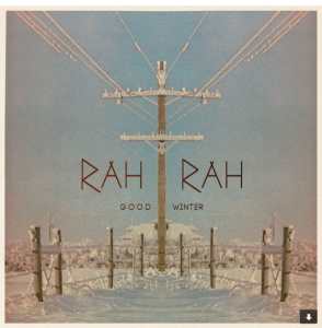 "Rah Rah, ""Good Winter"""